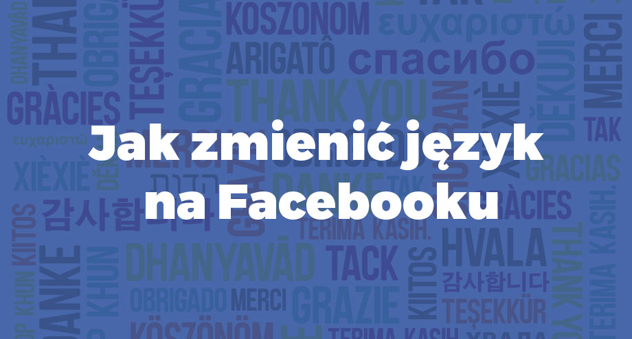 jak zmienic jezyk na fb